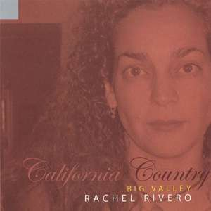 Audio CD: California Country - Rachel Rivero