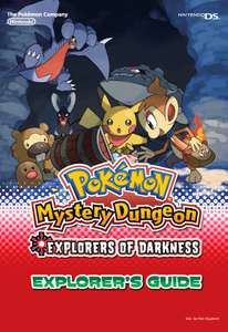 Pokemon Mystery Dungeon: Explorers of Darkness - Explorer's Guide