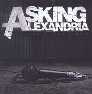 Asking Alexandria - Stand Up and Scream [SUMERIAN RECORDS]